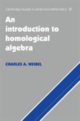 An Introduction to Homological Algebra 9780521559874