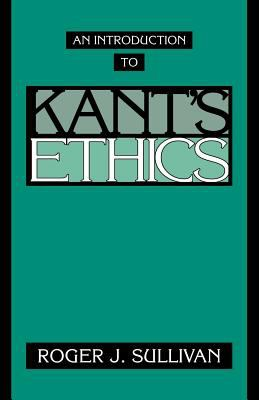 An Introduction to Kant's Ethics 9780521467698