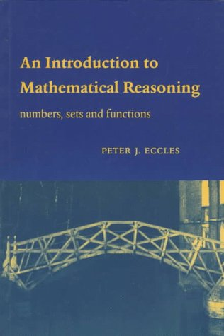 An Introduction to Mathematical Reasoning 9780521597180