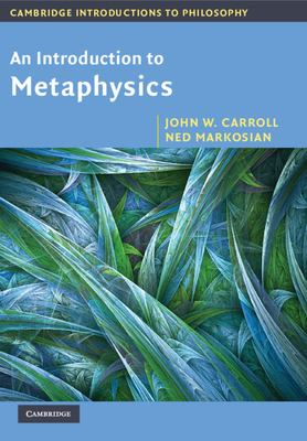 An Introduction to Metaphysics 9780521533683
