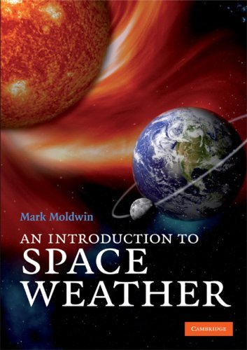 An Introduction to Space Weather 9780521711128