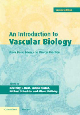 An Introduction to Vascular Biology: From Basic Science to Clinical Practice 9780521796521