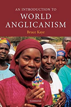An Introduction to World Anglicanism 9780521618663