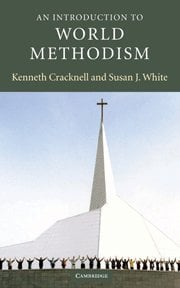 An Introduction to World Methodism 9780521818490