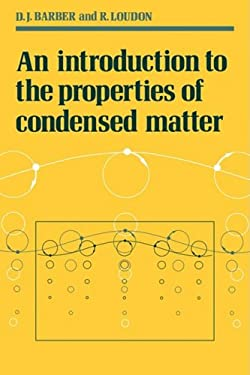 An Introduction to the Properties of Condensed Matter 9780521269070