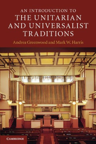 An Introduction to the Unitarian and Universalist Traditions 9780521707718