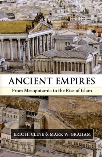 Ancient Empires: From Mesopotamia to the Rise of Islam 9780521717809