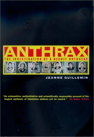 Anthrax: The Investigation of a Deadly Outbreak 9780520229174