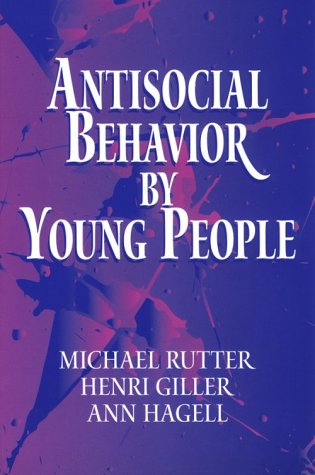 Antisocial Behavior by Young People: A Major New Review 9780521646086