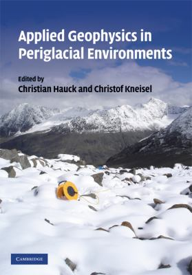 Applied Geophysics in Periglacial Environments 9780521889667