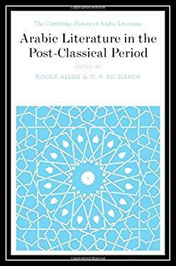Arabic Literature in the Post-Classical Period 9780521771603