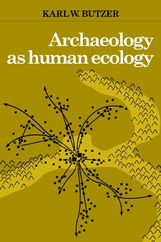 Archaeology as Human Ecology: Method and Theory for a Contextual Approach 9780521288774