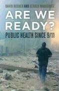 Are We Ready?: Public Health Since 9/11 9780520250383