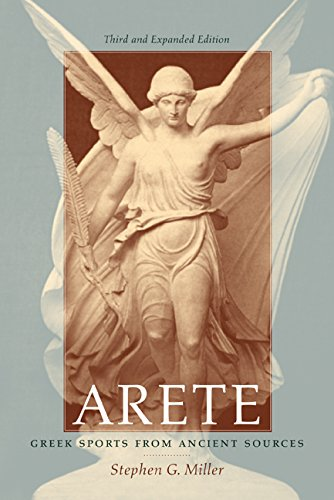 Arete: Greek Sports from Ancient Sources, Third and Expanded Edition 9780520241541