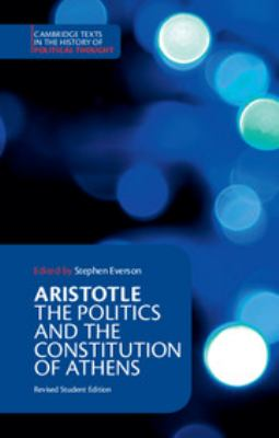 Aristotle: The Politics and the Constitution of Athens 9780521484008