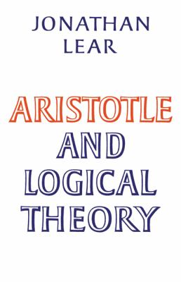 Aristotle and Logical Theory 9780521311786