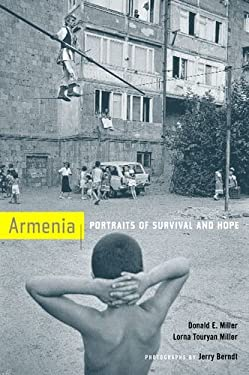 Armenia: Portraits of Survival and Hope 9780520234925