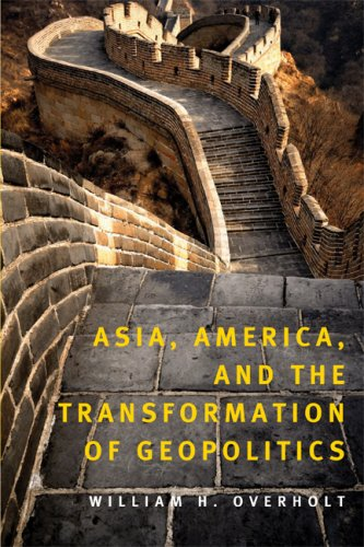 Asia, America and the Transformation of Geopolitics 9780521720236