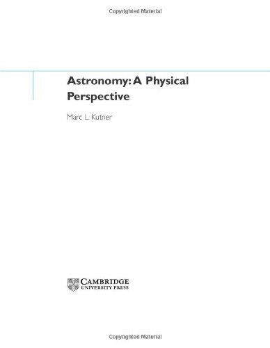 Astronomy: A Physical Perspective 9780521821964