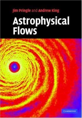 Astrophysical Flows 9780521869362