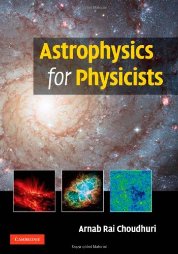 Astrophysics for Physicists 9780521815536