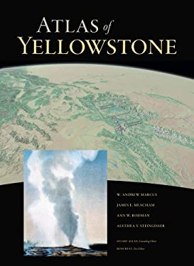Atlas of Yellowstone 9780520271555