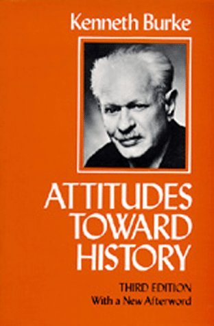 Attitudes Toward History, Third Edition: With a New Afterword 9780520041486