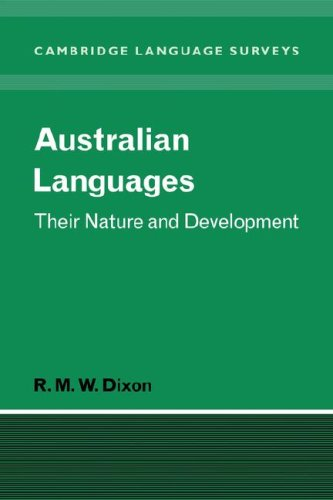 Australian Languages: Their Nature and Development 9780521046046