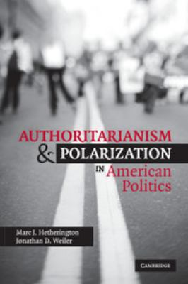 Authoritarianism and Polarization in American Politics 9780521711241