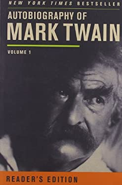Autobiography of Mark Twain, Volume 1 9780520272255
