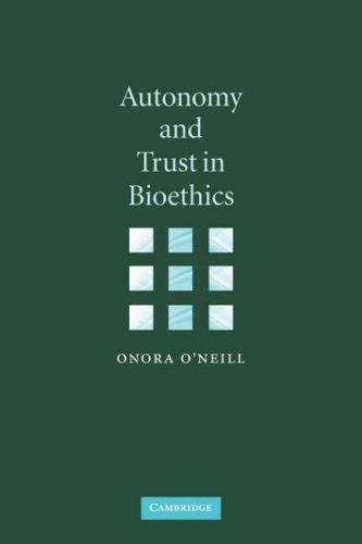 Autonomy and Trust in Bioethics 9780521894531