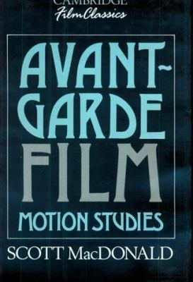 Avant-Garde Film: Motion Studies 9780521381291