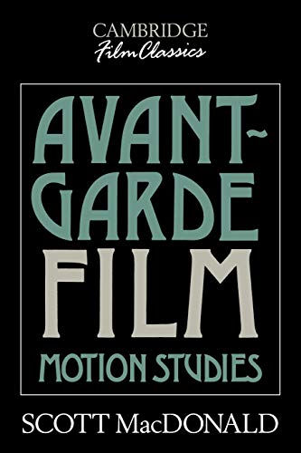 Avant-Garde Film: Motion Studies 9780521388214