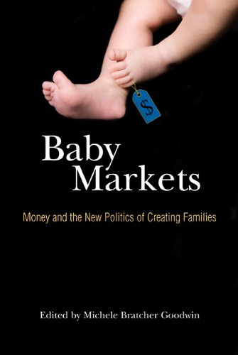 Baby Markets: Money and the New Politics of Creating Families 9780521735100