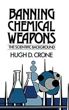 Banning Chemical Weapons: The Scientific Background