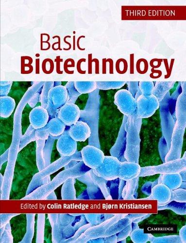 Basic Biotechnology 9780521549585