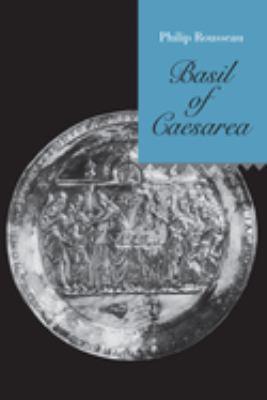Basil of Caesarea 9780520213814
