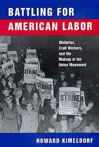 Battling for American Labor 9780520218338