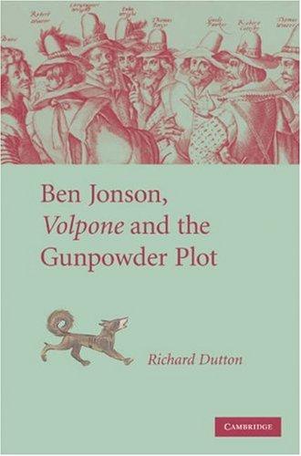 Ben Jonson, Volpone and the Gunpowder Plot 9780521879545