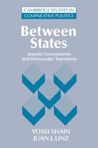 Between States: Interim Governments in Democratic Transitions 9780521484985