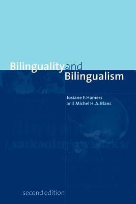 Bilinguality and Bilingualism - 2nd Edition