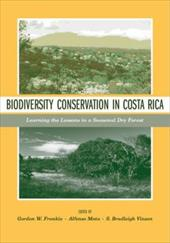 Biodiversity Conservation in Costa Rica: Learning the Lessons in a Seasonal Dry Forest 1712543
