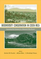 Biodiversity Conservation in Costa Rica: Learning the Lessons in a Seasonal Dry Forest 1713932