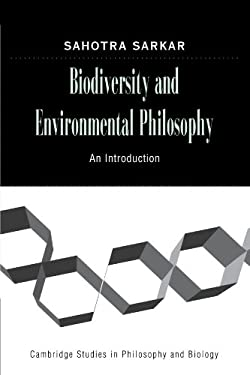 Biodiversity and Environmental Philosophy: An Introduction 9780521143424