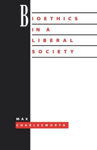 Bioethics Liberal Society 9780521449526