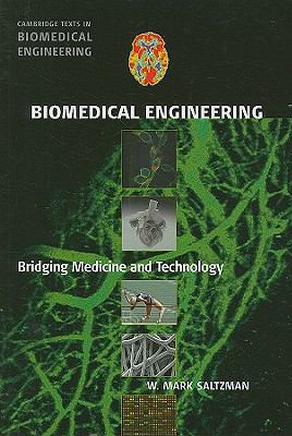 Biomedical Engineering: Bridging Medicine and Technology 9780521840996