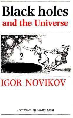 Black Holes and the Universe 9780521366830