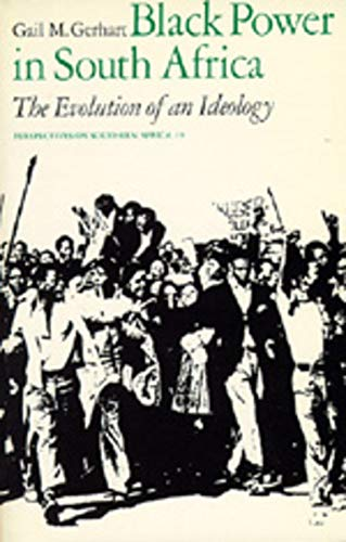Black Power in South Africa: The Evolution of an Ideology 9780520039339