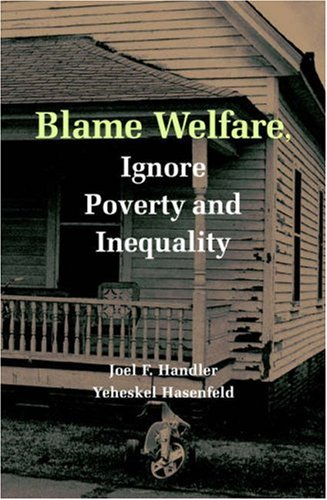 Blame Welfare, Ignore Poverty and Inequality 9780521690454