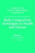 Body Composition Techniques in Health and Disease 9780521031929